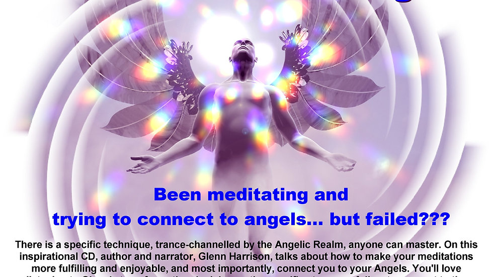 33 Glenn Harrison – How to Meditate to Connect to Your Angels MP3