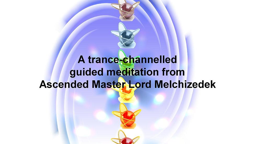 22 Lord Melchizedek – Ascension Chakra Re-generation