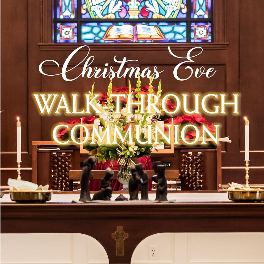 Christmas Eve Walk-Through Communion