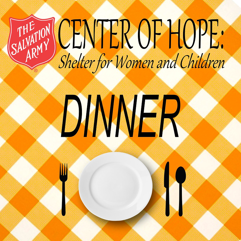 Provide Supplies: Center of Hope Dinner