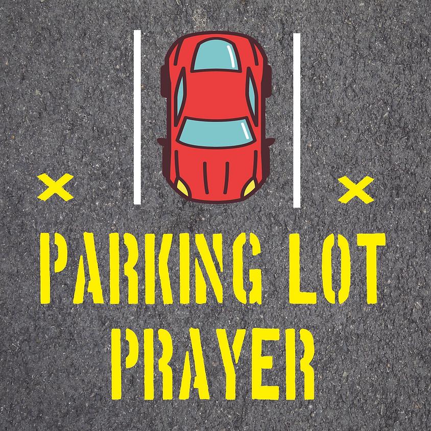 Parking Lot Prayer: A Short Congregational Gathering
