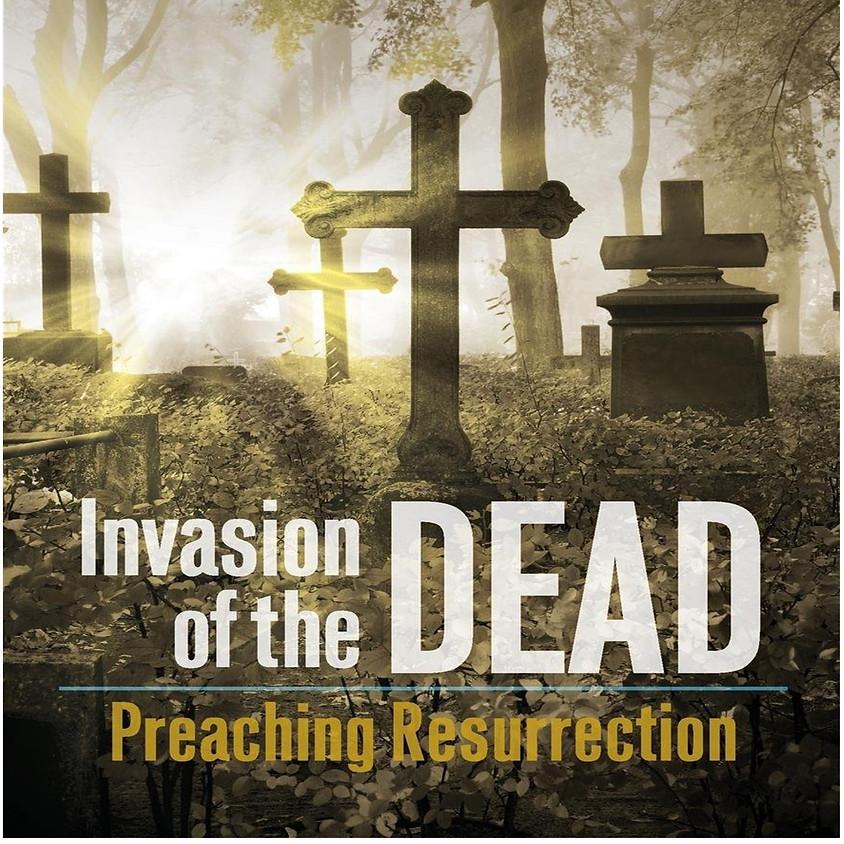 Lenten Study: Invasion of the Dead