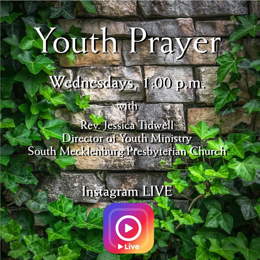 Instagram LIVE: Youth Prayer