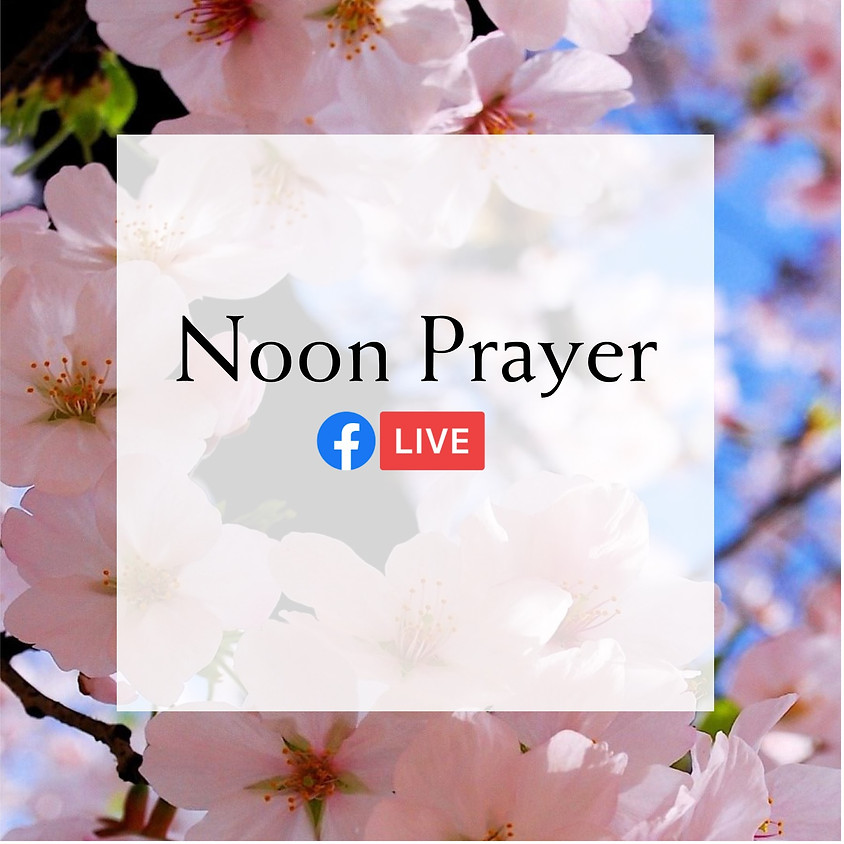 FacebookLIVE: Noon Prayer