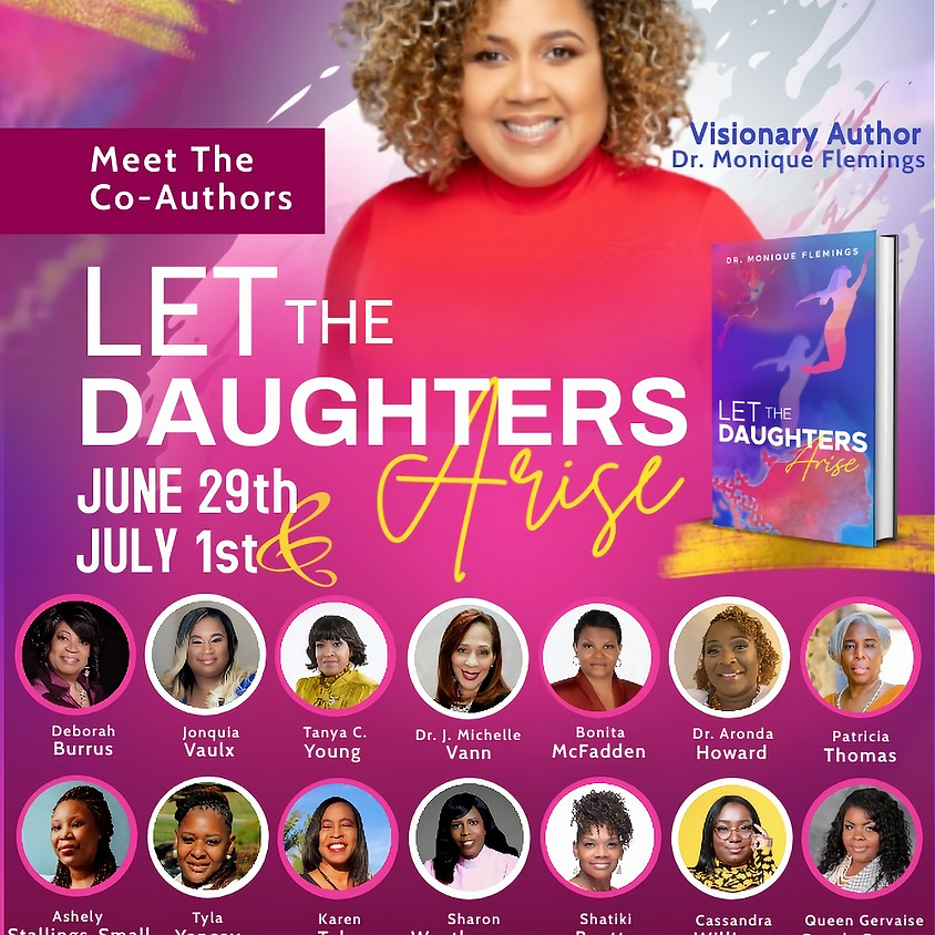 Meet the Co- Authors of Let the Daughters Arise!!