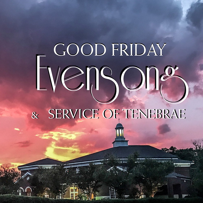 STREAMING: Good Friday Evensong & Service of Tenebrae