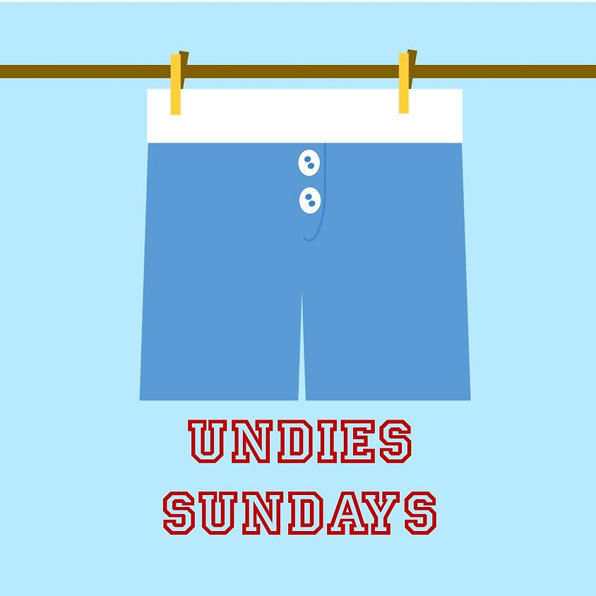 Undies Sundays