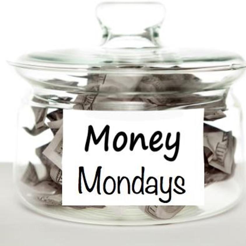 Money Mondays- April 6, 2020