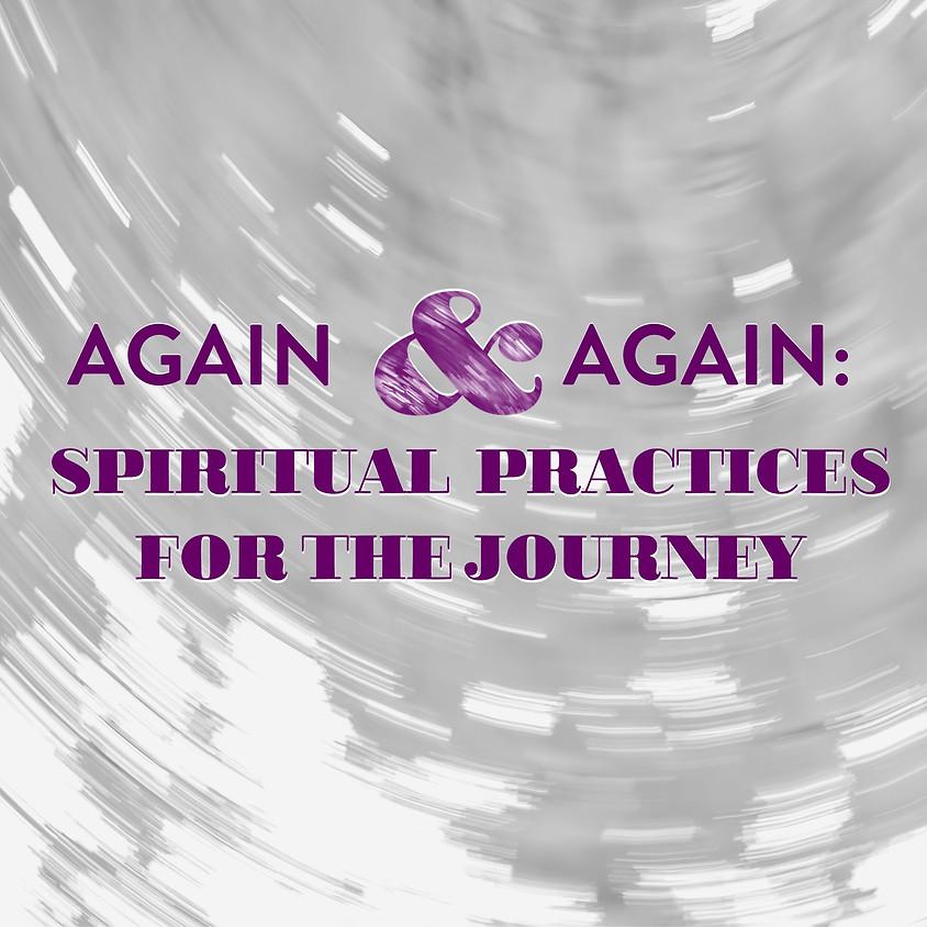 Lenten Study: SPIRITUAL PRACTICES FOR THE JOURNEY
