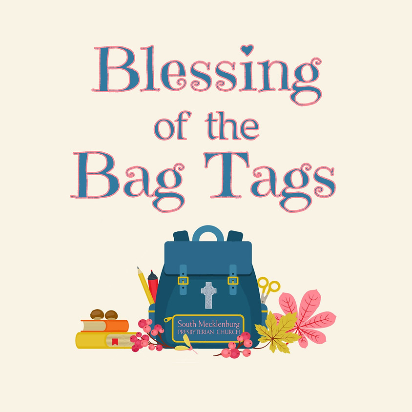 Blessing of the Bag Tags