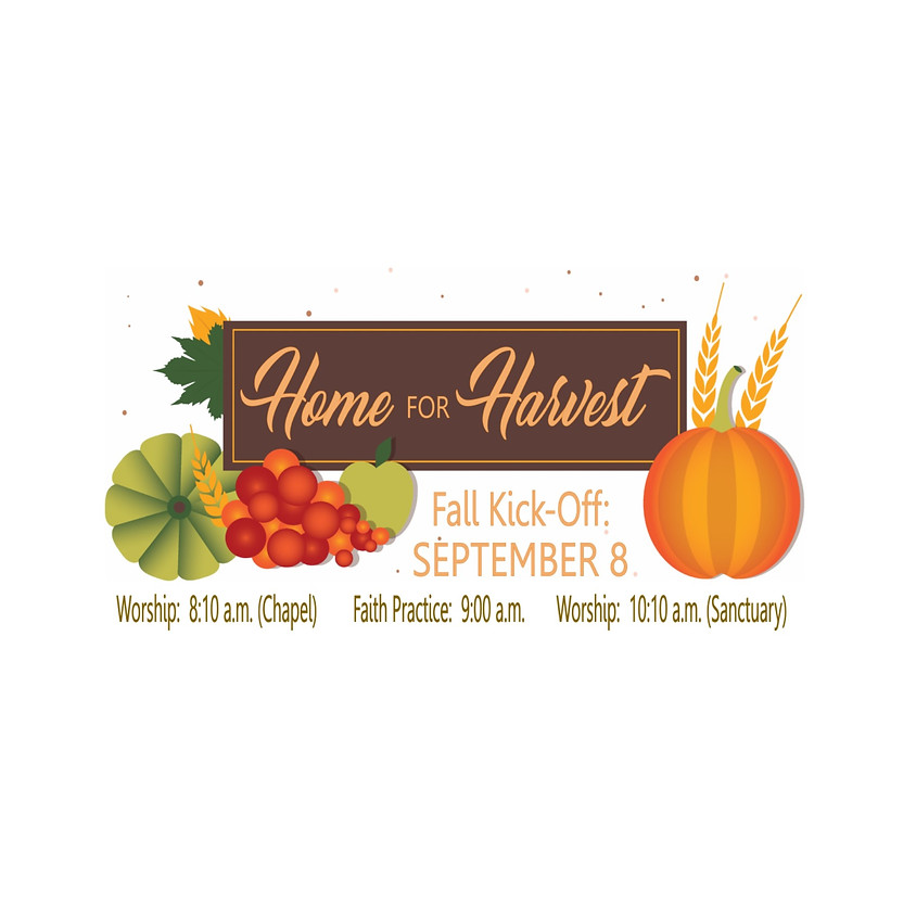 Home for Harvest: Fall Kick-Off