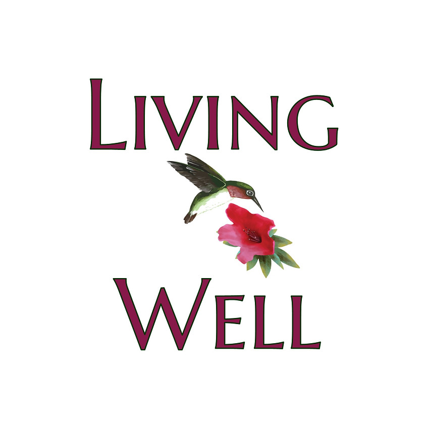 POSTPONED: Living Well - Person Centered Care