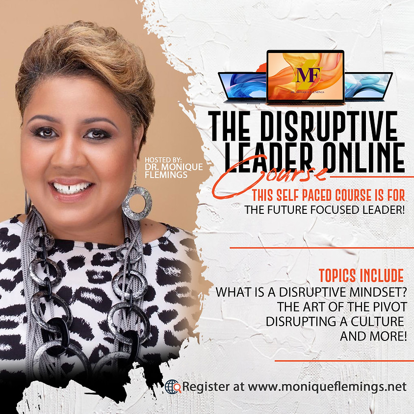 The Disruptive Leader Online Course