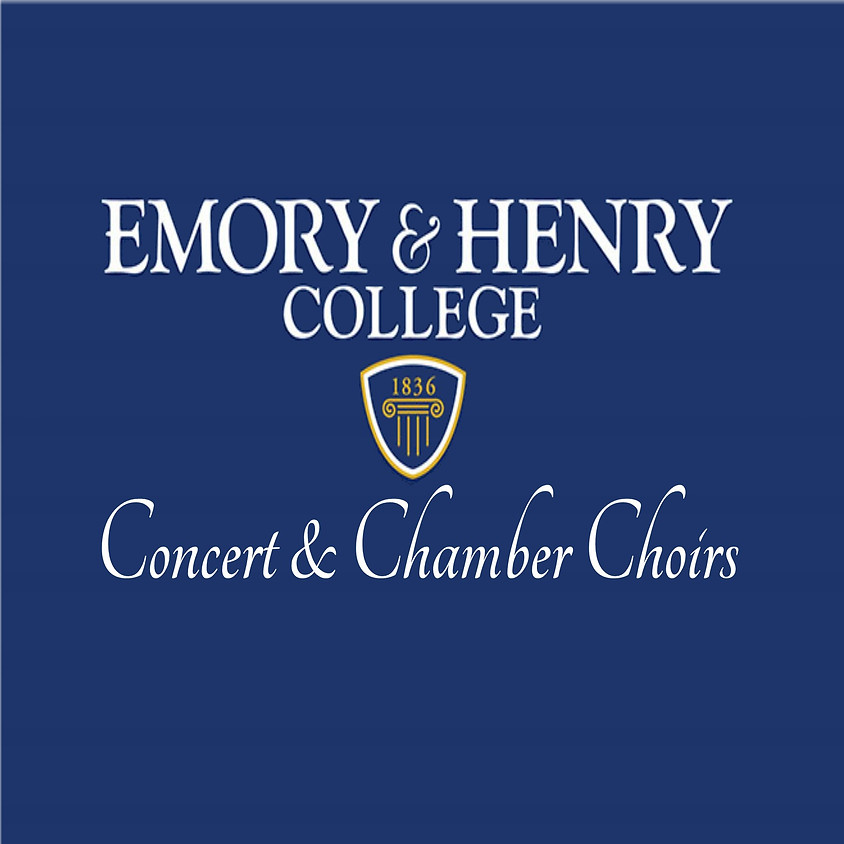 Emory & Henry Concert & Chamber Choirs