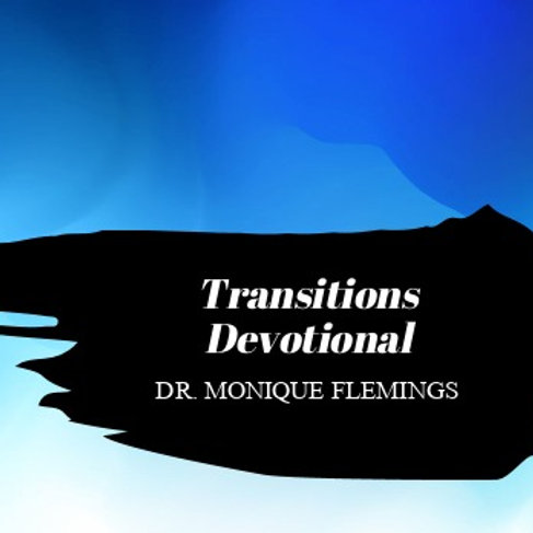 Transitions Devotional