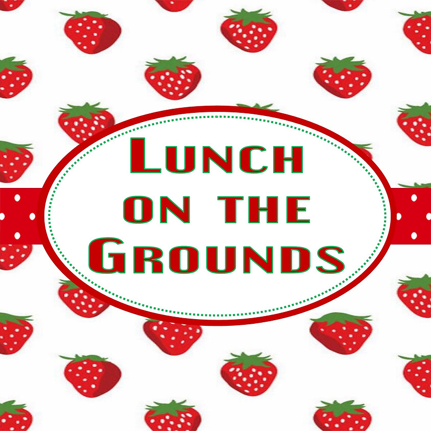 Lunch On the Grounds