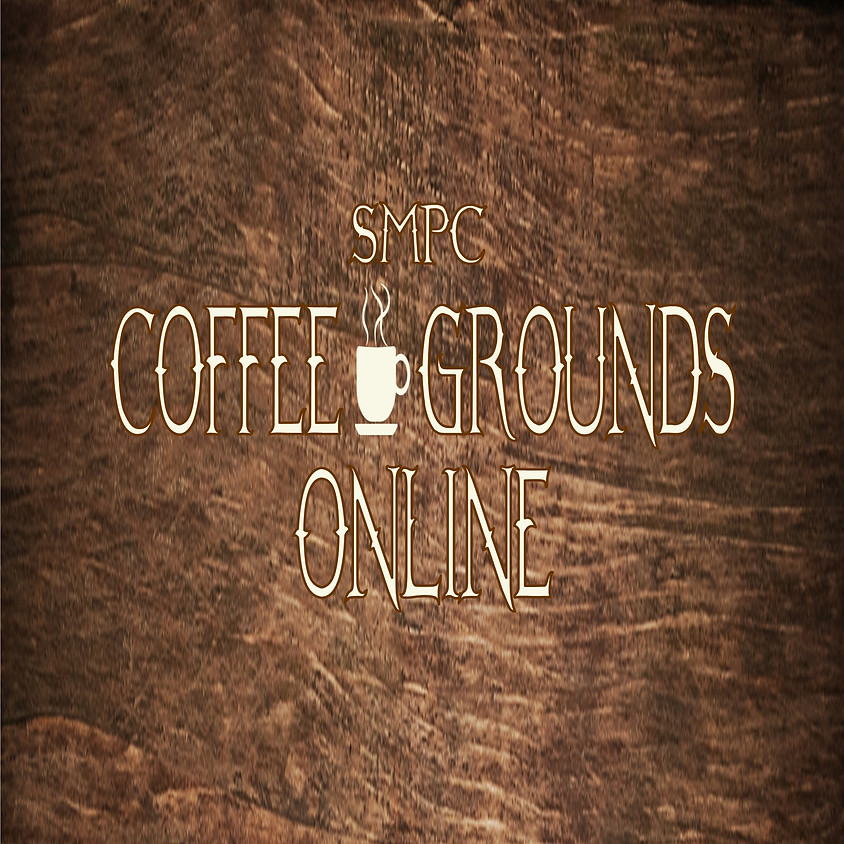 Coffee Grounds ONLINE!