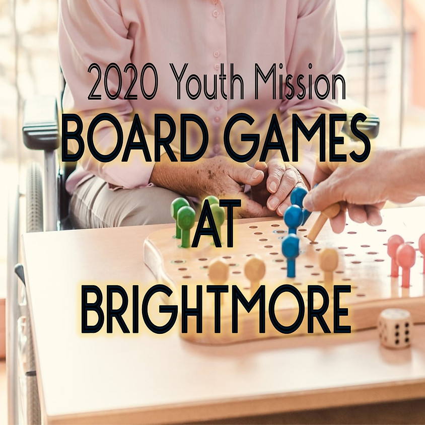 Youth Mission: Board Games at Brightmore