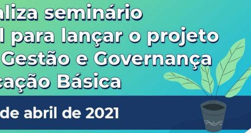 MEC lança o projeto Sala de Gestão e Governança na Educação Básica Brasil