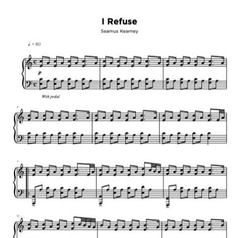 Sheet Music - I Refuse