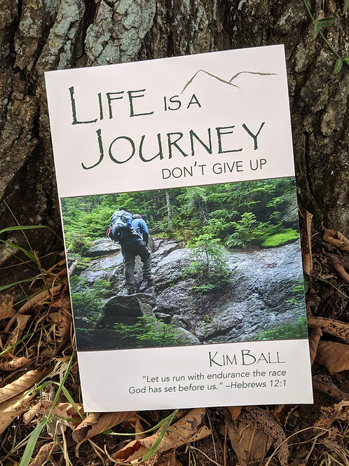 Life is a Journey - Don't Give Up