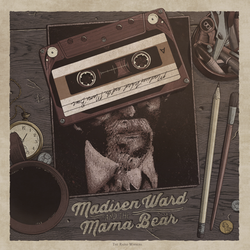 Madisen Ward and The Mama Bear