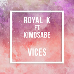Royal K ft. Kimosabe