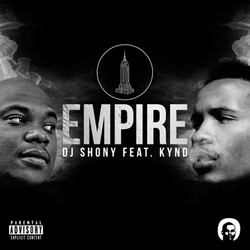 DJ Shony ft. Kynd - Empire