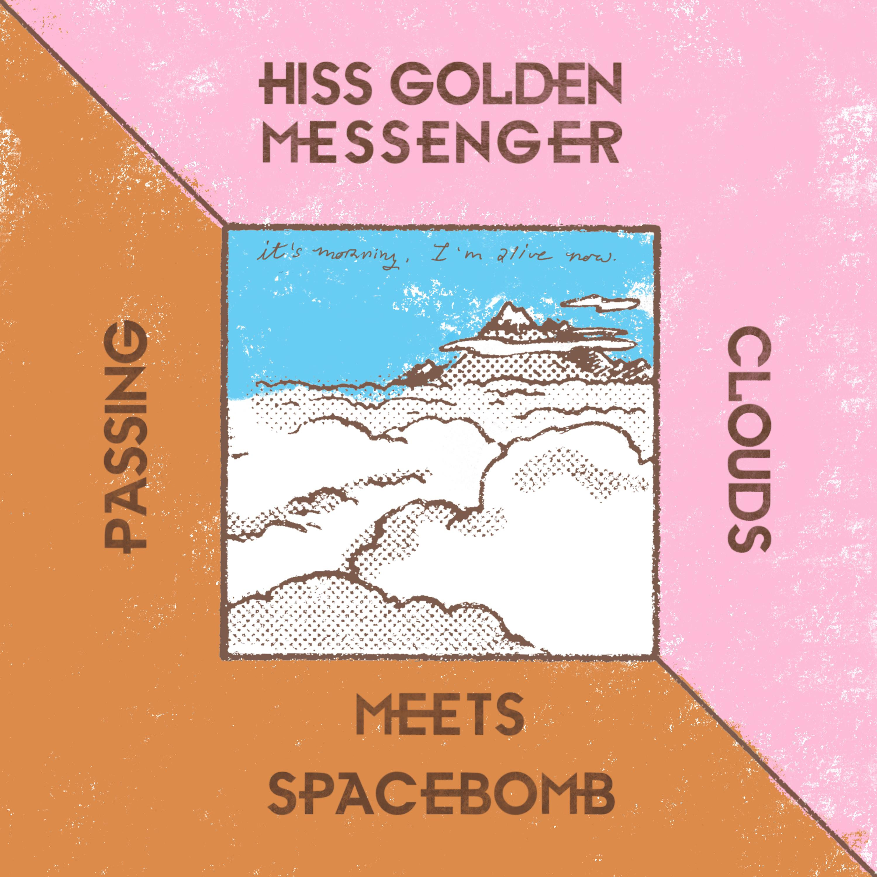 Hiss Golden Massenger