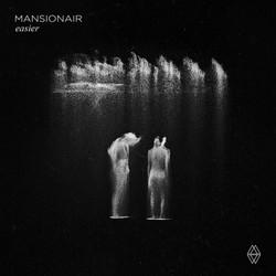 Mansionair - Easier
