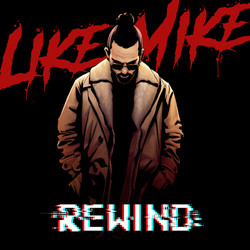 Like Mike - Rewind