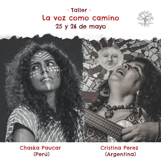 Taller La Voz como Camino - con Chaka Paucar (Perú) y Cristina Perez (Argentina)