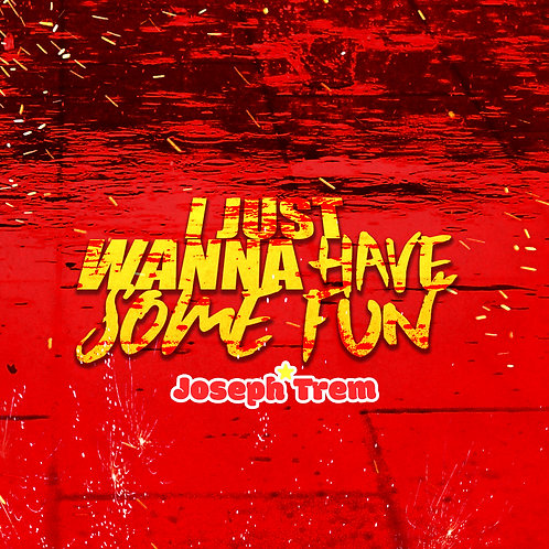 Exclusive I Just Wanna Have Some Fun CD