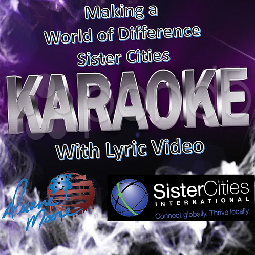 Making a World of Difference/Sister Cities (Karaoke Video)