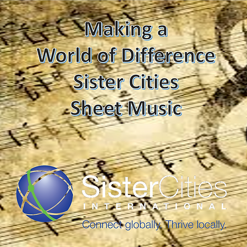 Making a World of Difference/Sister Cities - Sheet Music (All Instruments)