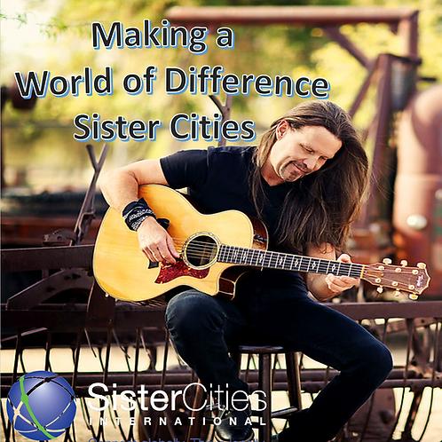 Making a World of Difference/Sister Cities (Full Song)