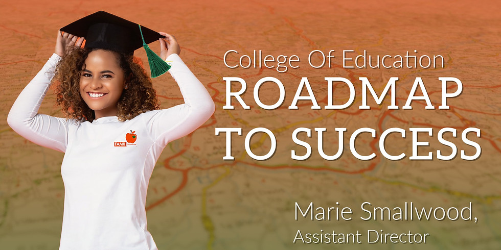 College of Education | Road Map To Success