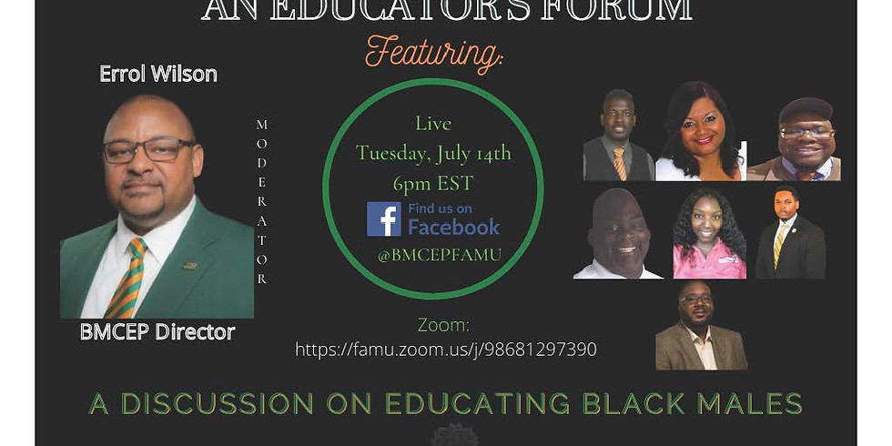 FAMU Black Males College Explorers Presents   An Educator's Forum