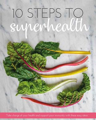 10 Steps to Superhealth.ebook-1.jpg