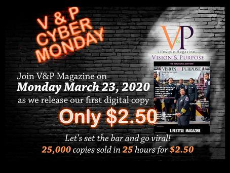V&P Magazine Announces its own Cyber Monday!