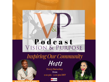 V&P Inspiring Our Community Podcast Welcome Guests, Cortland Jones and Shauna F. King
