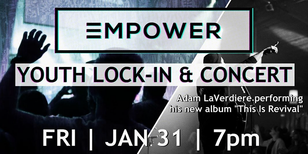 Empower Youth Lock-In