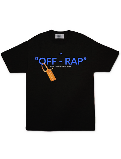 "IM "" OFF - RAP "" T - SHIRT ( TLC )"