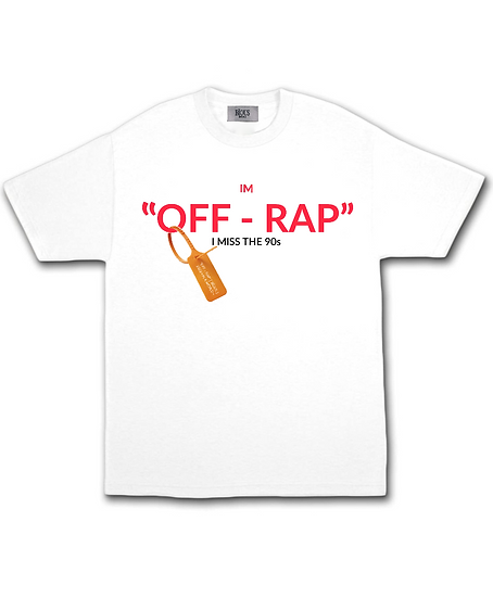 """IM """" OFF - RAP """" T-SHIRT ( JILLY FROM PHILLY )"""