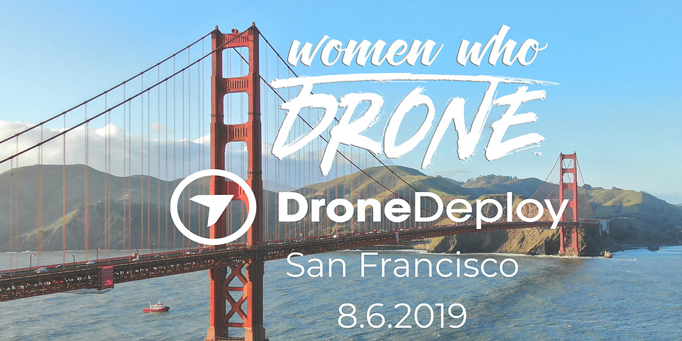 Women Who Drone + DroneDeploy Summer Event