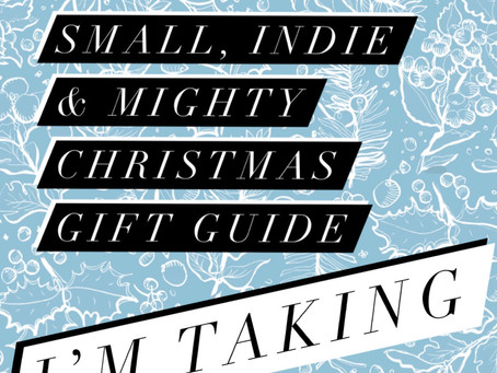 Small, Indie & Mighty Christmas Gift Guide