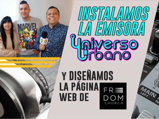 Instalamos la emisora Universo Urbano y diseñamos la página web de Freedom Church