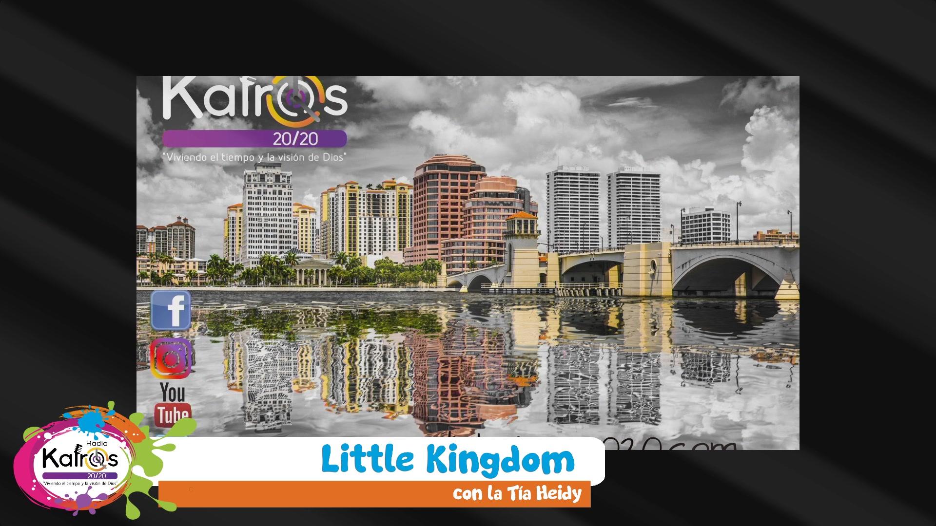 Little Kingdom con la Tia Heidy