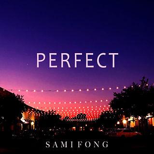 Sami Fong Perfect.jpg