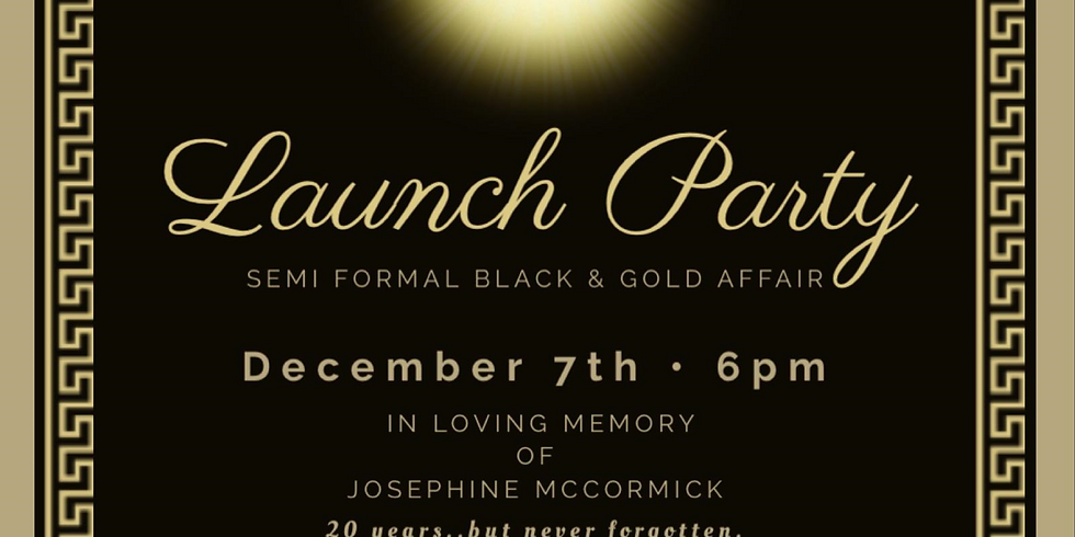 Josie's Legacy Inc. Launch Party